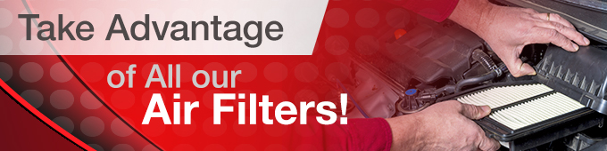 Take Advantage of All Our Air Filters